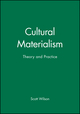 Cultural Materialism: Theory and Practice (063118533X) cover image