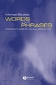 Words and Phrases: Corpus Studies of Lexical Semantics (063120833X) cover image