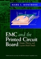 EMC and the Printed Circuit Board: Design, Theory, and Layout Made Simple (078034703X) cover image