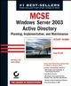 MCSE Windows Server 2003 Active Directory Planning Implementation, and Maintenance Study Guide: Exam 70-294 (078214263X) cover image