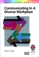 Communicating in a Diverse Workplace: A Practical Guide (078795103X) cover image