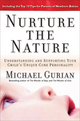 Nurture the Nature: Understanding and Supporting Your Child's Unique Core Personality (078798633X) cover image