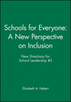 Schools for Everyone: A New Perspective on Inclusion: New Directions for School Leadership, Number 3 (078799863X) cover image