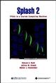 Splash 2: FPGAs in a Custom Computing Machine (081867413X) cover image