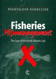 Fisheries Mismanagement: The Case of the North Atlantic Cod (085238243X) cover image