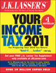 J.K. Lasser's Your Income Tax 2011: For Preparing Your 2010 Tax Return (111801913X) cover image