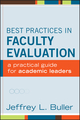 Best Practices in Faculty Evaluation: A Practical Guide for Academic Leaders (111811843X) cover image