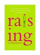 Raising a Business: A Woman's No-nonsense Guide to Successfully Growing a Small Business (111831963X) cover image