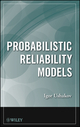 Probabilistic Reliability Models (111834183X) cover image