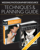 Wedding Photographer s Resource: Techniques and Planning Guide (111837603X) cover image
