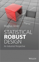 Statistical Robust Design: An Industrial Perspective (111862503X) cover image