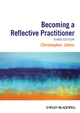 Becoming a Reflective Practitioner, 3rd Edition (111868723X) cover image