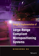 Design and Implementation of Large-Range Compliant Micropositioning Systems (111913143X) cover image