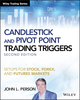 Candlestick and Pivot Point Trading Triggers + Website: Setups for Stock, Forex, and Futures Markets, 2nd Edition (111929553X) cover image