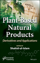 Plant-Based Natural Products: Derivatives and Applications (111942383X) cover image