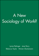 A New Sociology of Work? (140513903X) cover image