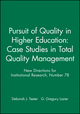 Pursuit of Quality in Higher Education: Case Studies in Total Quality Management: New Directions for Institutional Research, Number 78 (155542693X) cover image