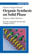 Organic Synthesis on Solid Phase: Supports, Linkers, Reactions, 2nd, Completely Revised and Enlarged Edition (352730603X) cover image