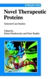 Novel Therapeutic Proteins: Selected Case Studies (352761303X) cover image