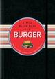 Little Black Book der Burger: Lecker durch und durch - mit und ohne Fleisch (352767893X) cover image