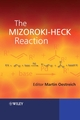 The Mizoroki-Heck Reaction (0470033940) cover image