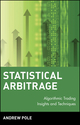 Statistical Arbitrage: Algorithmic Trading Insights and Techniques (0470138440) cover image