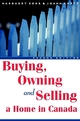 Buying, Owning and Selling a Home in Canada, 2nd Edition (0470157240) cover image