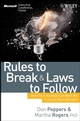 Rules to Break and Laws to Follow: How Your Business Can Beat the Crisis of Short-Termism  (0470227540) cover image