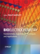 Bioelectrochemistry : Fundamentals, Experimental Techniques and Applications (0470843640) cover image