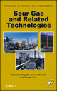 Sour Gas and Related Technologies (0470948140) cover image