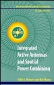 Integrated Active Antennas and Spatial Power Combining (0471049840) cover image