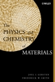 The Physics and Chemistry of Materials (0471057940) cover image