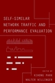 Self-Similar Network Traffic and Performance Evaluation (0471319740) cover image