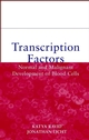 Transcription Factors: Normal and Malignant Development of Blood Cells (0471350540) cover image