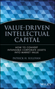 Value-Driven Intellectual Capital: How to Convert Intangible Corporate Assets into Market Value (0471351040) cover image