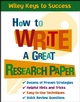 How to Write a Great Research Paper (0471431540) cover image