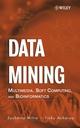 Data Mining: Multimedia, Soft Computing, and Bioinformatics