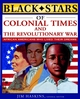 Black Stars of Colonial and Revolutionary Times (0471462640) cover image