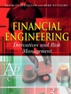 Financial Engineering: Derivatives and Risk Management (0471495840) cover image