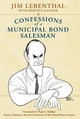 Confessions of a Municipal Bond Salesman (0471771740) cover image