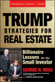 Trump Strategies for Real Estate: Billionaire Lessons for the Small Investor (0471774340) cover image