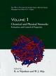 The Wiley Polymer Networks Group Review, Volume 1, Chemical and Physical Networks: Formation and Control of Properties (0471973440) cover image