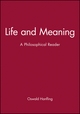 Life and Meaning: A Philosophical Reader (0631157840) cover image