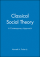 Classical Social Theory: A Contemporary Approach (0631211640) cover image