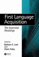 First Language Acquisition: The Essential Readings (0631232540) cover image