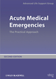 Acute Medical Emergencies: The Practical Approach, 2nd Edition (0727918540) cover image