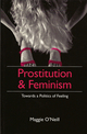 Prostitution and Feminism: Towards a Politics of Feeling (0745612040) cover image