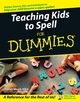 Teaching Kids to Spell For Dummies (0764576240) cover image