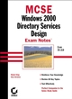 MCSE Windows 2000 Directory Services Design Exam Notes: Exam 70-219 (0782153240) cover image
