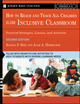 How To Reach and Teach All Children in the Inclusive Classroom: Practical Strategies, Lessons, and Activities, 2nd Edition (0787981540) cover image